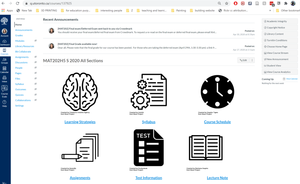 This is a screenshot of the homepage for the course; on top you can see two most recent announcements. Then a table of 6 categories: learning strategies, syllabus, course schedule, assignments, test information and lecture notes that students can navigate through.